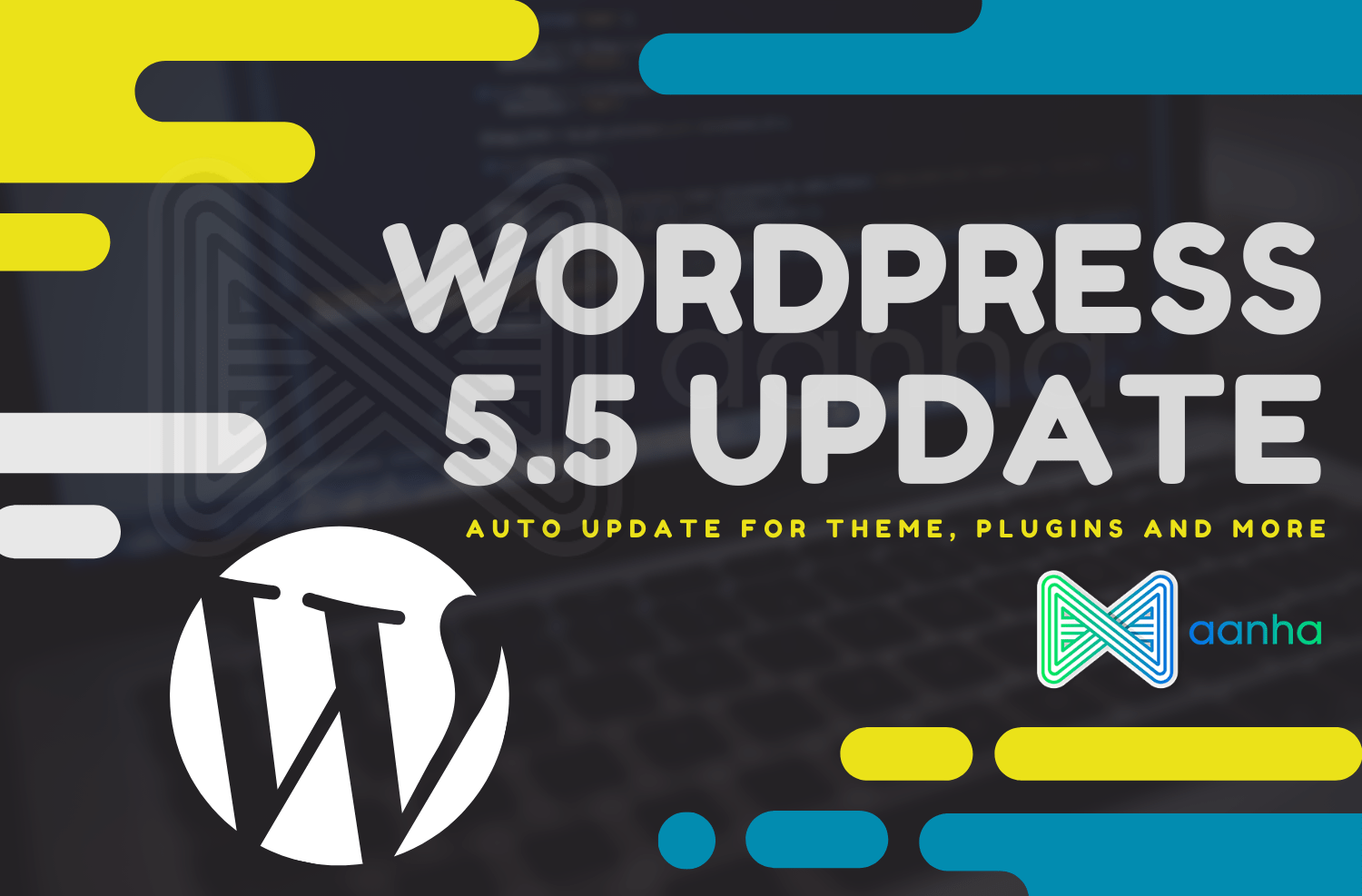 WordPress 5.5 Update Release and its New Features